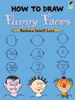 How to Draw Funny Faces - Dover How to Draw (Paperback)