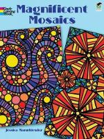 Magnificent Mosaics Coloring Book - Dover Design Coloring Books (Paperback)