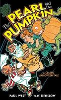 The Pearl and the Pumpkin: A Classic Halloween Tale - Dover Children's Classics (Paperback)