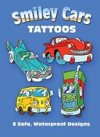 Smiley Cars Tattoos - Dover Tattoos (Paperback)
