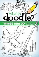 Things That Go! - Dover Doodle Books (Paperback)