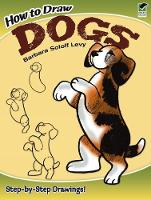 How to Draw Dogs - Dover How to Draw (Paperback)