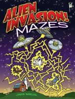 Alien Invasion! Mazes - Dover Children's Activity Books (Paperback)