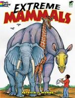 Extreme Mammals - Dover Nature Coloring Book (Paperback)