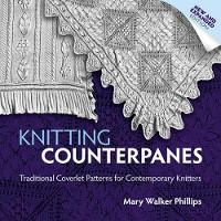 Knitting Counterpanes - Dover Knitting, Crochet, Tatting, Lace (Paperback)