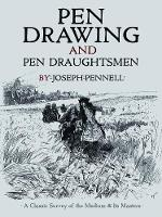 Pen Drawing and Pen Draughtsmen: A Classic Survey of the Medium and Its Masters - Dover Fine Art, History of Art (Paperback)