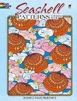 Seashell Patterns Coloring Book - Dover Nature Coloring Book (Paperback)