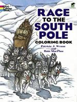 Race to the South Pole Coloring Book - Dover History Coloring Book (Paperback)