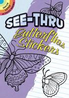 See-Thru Butterflies Stickers - Dover Little Activity Books Stickers (Paperback)