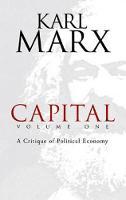 Capital: v. 1: A Critique of Political Economy (Paperback)