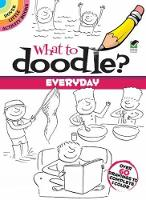 What to Doodle? Everyday - Dover Doodle Books (Paperback)
