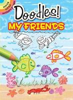 What to Doodle? My Friends - Dover Doodle Books (Paperback)