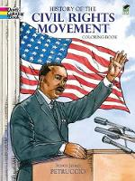 History of the Civil Rights Movement Coloring Book - Dover History Coloring Book (Paperback)