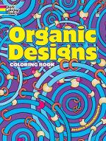 Organic Designs Coloring Book - Dover Coloring Books (Paperback)