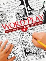 Word Play! Write Your Own Crazy Comics: No. 1 - Dover Children's Activity Books (Paperback)