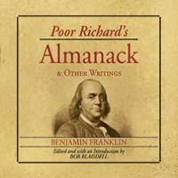 Poor Richard's Almanack and Other Writings