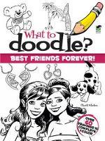 Best Friends Forever! - Dover Doodle Books (Paperback)