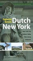 Exploring Historic Dutch New York