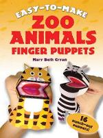 Easy to Make Zoo Animals Finger Puppets - Dover Children's Activity Books (Stickers)