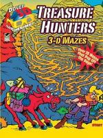 Treasure Hunters: 3-D Mazes - Dover 3-D Mazes (Paperback)
