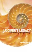 Lucifer's Legacy: The Meaning of Asymmetry (Paperback)