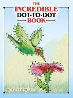 The Incredible Dot-to-Dot Book (Paperback)