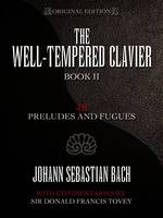 Well-Tempered Clavier 48 Preludes & Fugues Book II: 48 Preludes and Fugues Book II (Book)
