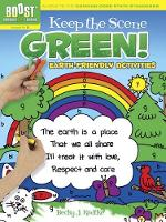 BOOST Keep the Scene Green!: Earth-Friendly Activities - BOOST Educational Series (Paperback)