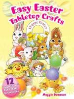 "Easy Easter Tabletop Crafts: 12 ""Eggscellent"" Cut & Make Decorations (Paperback)"