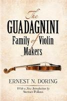 The Guadagnini Family of Violin Makers - Dover Books on Music (Paperback)