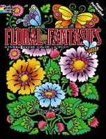 Floral Fantasies Stained Glass Coloring Book - Dover Stained Glass Coloring Book (Paperback)
