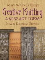 Creative Knitting - Dover Knitting, Crochet, Tatting, Lace (Paperback)