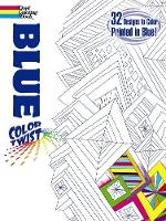 COLORTWIST -- Blue Coloring Book - Dover Coloring Books (Paperback)