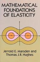 Mathematical Foundations of Elasticity - Dover Civil and Mechanical Engineering (Paperback)