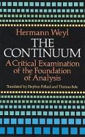 The Continuum: A Critical Examination of the Foundation of Analysis - Dover Books on Mathematics (Paperback)