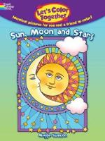 Let's Color Together -- Sun, Moon and Stars (Paperback)