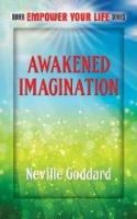 Awakened Imagination: Includes The Search (Paperback)