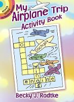 My Airplane Trip Activity Book - Dover Little Activity Books (Paperback)