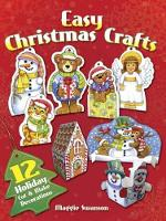 Easy Christmas Crafts: 12 Holiday Cut & Make Decorations (Paperback)