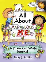 All About Marvelous Me!: A Draw and Write Journal (Paperback)