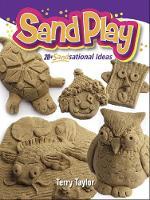 Sand Play!: 20+ SANDsational Ideas (Paperback)