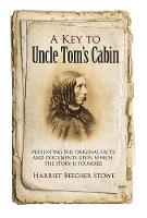 Key to Uncle Tom's Cabin (Paperback)