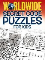 Worldwide Secret Code Puzzles for Kids (Paperback)