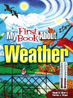 My First Book About Weather - Dover Children's Science Books (Paperback)