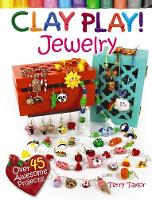 Clay Play! JEWELRY (Paperback)