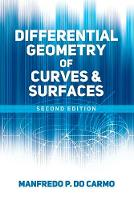 Differential Geometry of Curves and Surfaces: Second Edition (Paperback)