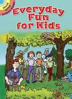 Everyday Fun for Kids (Paperback)