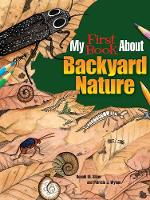 My First Book About Backyard Nature: Ecology for Kids! (Paperback)