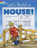 Let's Build a House! Coloring Book (Paperback)