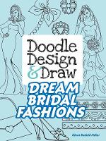 Doodle Design & Draw Dream Bridal Fashions (Paperback)